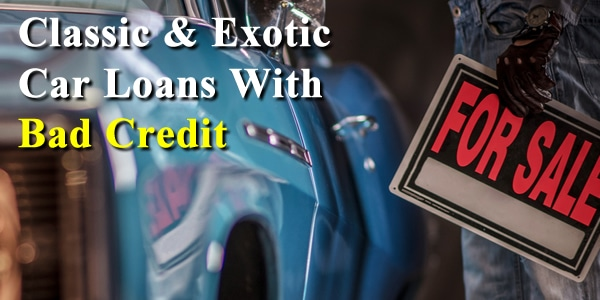 Exotic & Classic Car Financing
